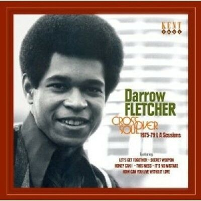 Darrow Fletcher Crossover Soul 1975 79 La Sessions Cd Best Of Pop R B Soul New