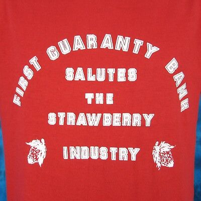 Vintage 80S The Strawberry Industry   First Guaranty Bank Salutes T Shirt M Thin