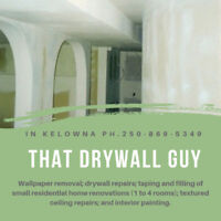 Kelowna Drywall Taping -- Small jobs residential renos