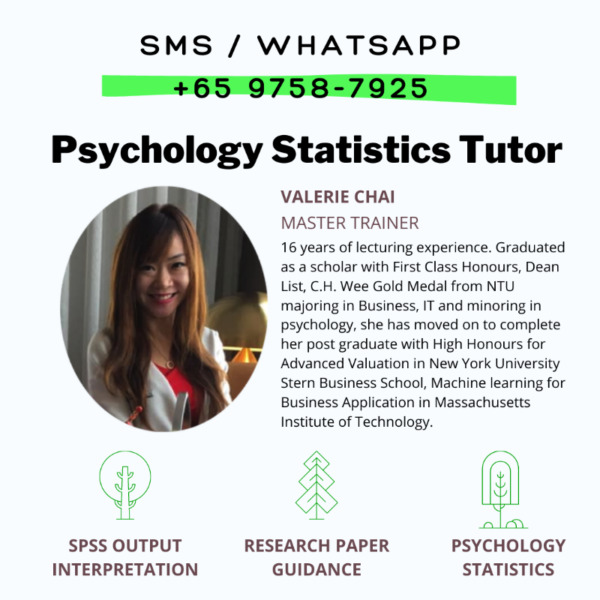 Psychology Statistics Tutor Singapore - SMS 9758-7925 for SPSS, Research, Thesis, Dissertation Help