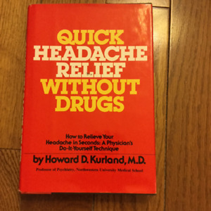 QUICK HEADACHE RELIEF WITHOUT DRUGS