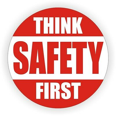 Think Safety First Hard Hat Decal Helmet Sticker 1st Safe Construction Label