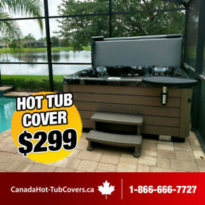 299$ Hot Tub Replacement Cover. Made in Canada.