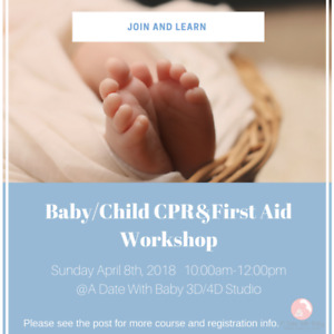 Limited Seating! Baby/Child CPR&First Aid Workshop