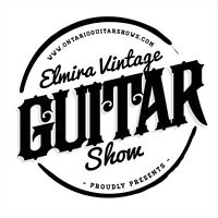 7th ANNUAL ELMIRA VINTAGE GUITAR SHOW  APRIL 24 2016