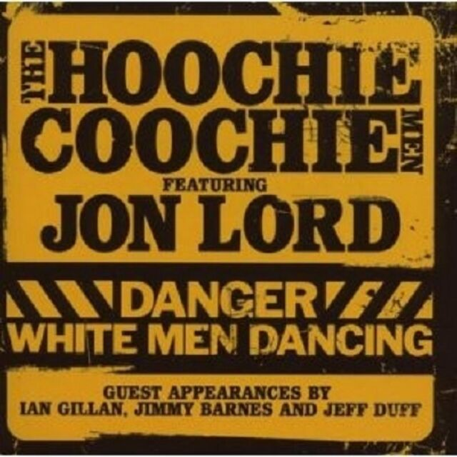 JON,HOOCHIE COOCHIE MEN FEATURING LORD - DANGER:WHITE MEN DANCING  CD NEU