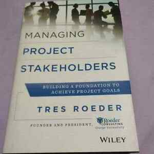Managing Project Stakeholders  Textbook