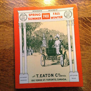 The 1901 T.Eaton Catalogue Facimile Edition