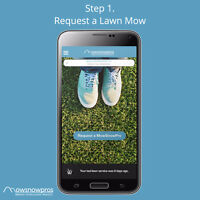 ON-DEMAND LAWN MOWING THROUGH AN APP- NO-CONTRACTS