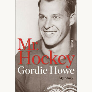 "Gordie Howe 2014 ""My Story"" Autograph Book Signed *$85!*"