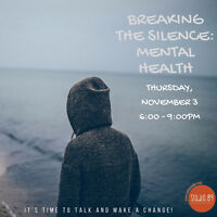 Breaking the Silence: Mental Health