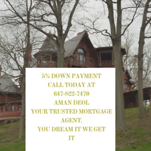 5% Down payment - Mortgage Approved