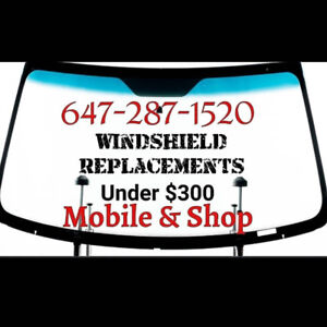 Windshield replacement $230 - $270 installed tax in and warranty