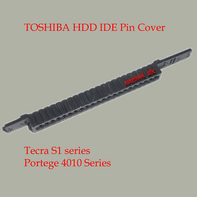 Toshiba Connector Cover (TOSHIBA HDD Connector Pin Cover HDD ADAPTER Tecra S1 )