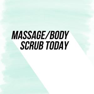 Massage/facial/Body scrub