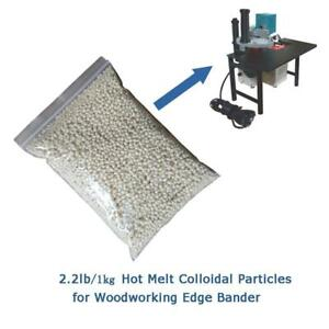 2.2LB Hot Melt Colloidal Particles for Woodworking Edge Bander 153161