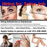Experienced Esthetician & Hair Stylist Full time or Part time….