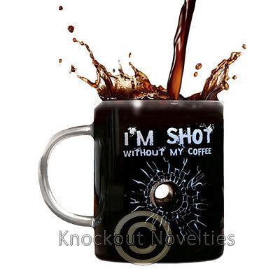 I'm Shot Without My Coffee Glass Mug Funny Novelty Mug Drink Coffee Gift Fun