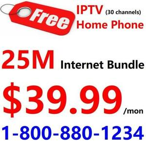 FREE IPTV box and FREE Home phone with 25M internet plan $39.99/month, Unlimited usage. Call 1-800-880-1234 to order
