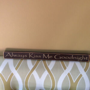 Kiss me goodnight sign