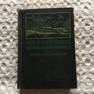 Vintage book Our Environment How We Use And Control It