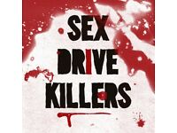 PUNK BAND 'SEX DRIVE KILLERS' SEEK DRUMMER TO COMPLETE LINE UP