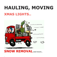 SO->HAULING, MOVING, XMAS LIGHTS, YARD WORK, SNOW REMOVAL..