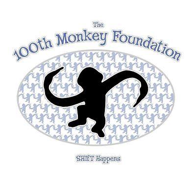The 100th Monkey Foundation LLC