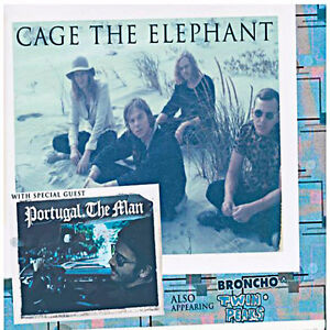 CAGE THE ELEPHANT & PORTUGAL THE MAN (Tickets 4 SALE!!!)