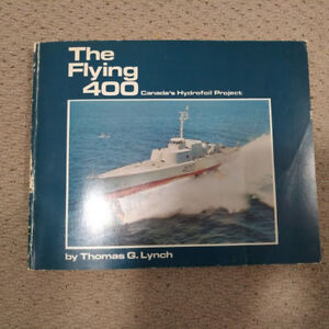 The Flying 400   Canada's Hydrofoil Project