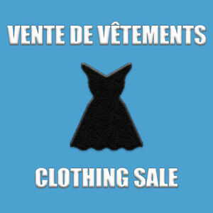 Vente de vêtements 3-5-10$ / Clothing sale 3-5-10$