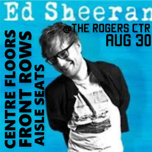 ED SHEERAN –AMAZING CENTRE FLOORS, FRONT ROW TICKETS & MORE!!