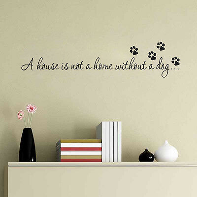 House Home Without A Dog Wall Quote Decal Sticker Inspiration Bedroom Decor New