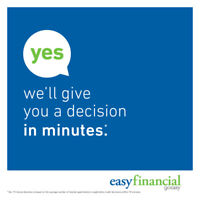 No payments for 6 months, enter to win with Easyfinancial!