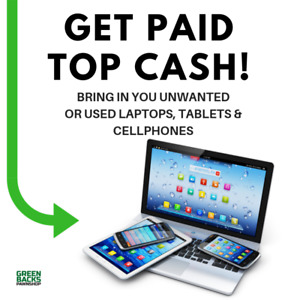 WANTED: UNWANTED CELLPHONES, LAPTOPS & TABLETS