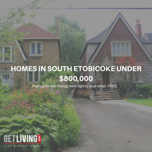 HOMES IN SOUTH ETOBICOKE UNDER $800,000