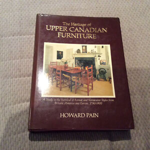 The Heritage of Upper Canadian Furniture Book Vol 1 Howard Pain