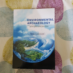 Environmental Archaeology Principles and Practice