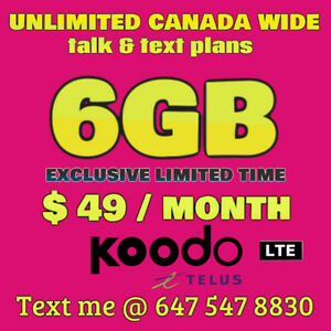 ⭐UNBEATABLE KOODO PLANS- 6GB / $49 Monthly⭐UNTIL MAY 20