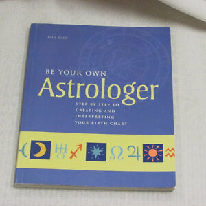 BE YOUR OWN ASTROLOGER GREAT USED BOOK ASTROLOGY CHARTS