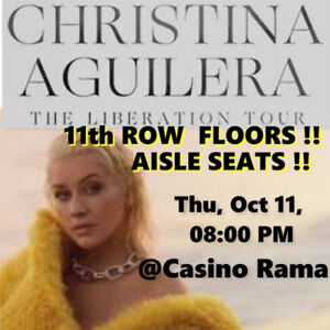 CHRISTINA AGUILERA @RAMA! AMAZING 11th ROW FLOOR TICKETS & MORE!