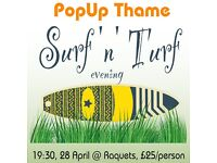 'Surf & Turf' 3 Course Meal - 28th April - Pop Up Thame