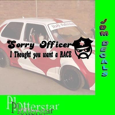SORRY OFFICER POLICE POLIZE JDM STICKER AUFKLEBER OEM POWER FUN LIKE SHOCKER DUB