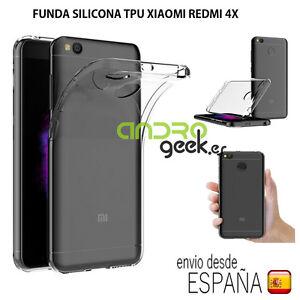 FUNDA-GEL-TPU-transparente-XIAOMI-REDMI-4X-5-pulgadas-ENVIO-GRATIS-DESDE-ESPANA
