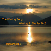 The Whiskey Song Whiskey In The Jar 2016