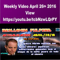 April 26th Video from Ben Fulford Exposes