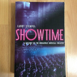 Showtime: A History of the Broadway Musical Theatre by Stempel