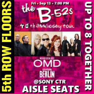 THE B-52s w OMD @ SONY CENTRE- 5th ROW FLOORS TICKETS & MORE!