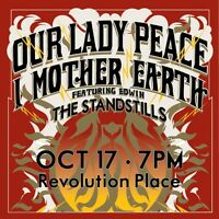OUR LADY PEACE AND I MOTHER EARTH