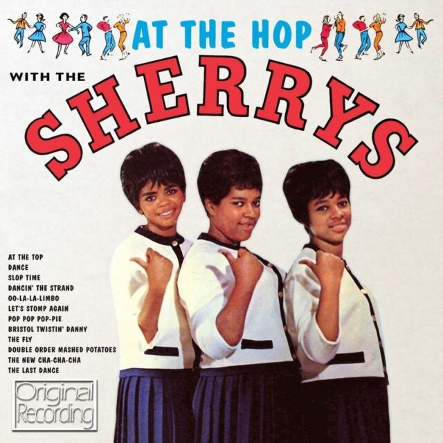 AT THE HOP WITH THE SHERRYS (NEW SEALED CD) ORIGINAL RECORDING